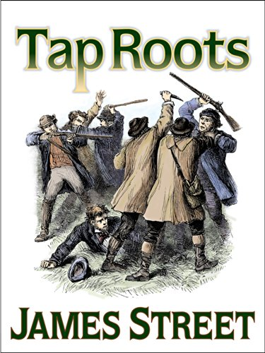 Book Review: Tap Roots, by James Street