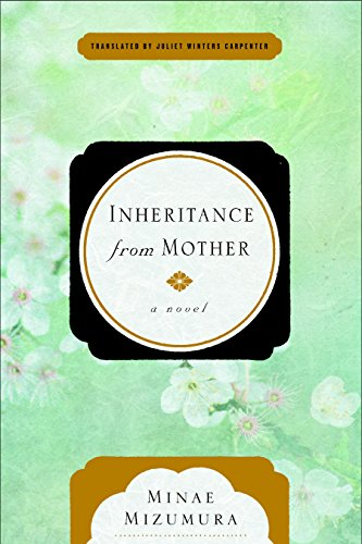 Book Review: Inheritance from Mother, by Minae Mizumura