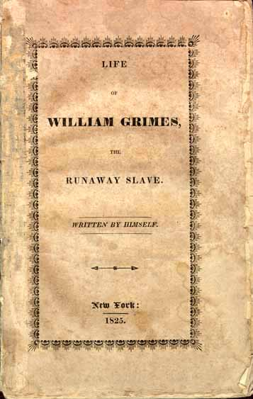 Book Review: Life of William Grimes, the Runaway Slave, by William Grimes